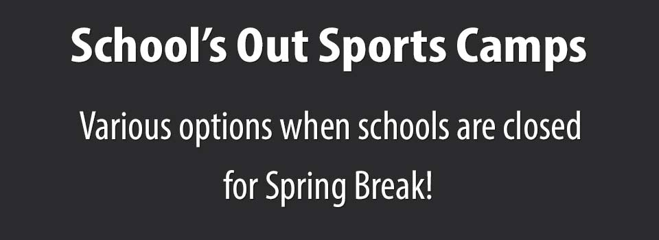 2021 Schools Out Spring Break Camps